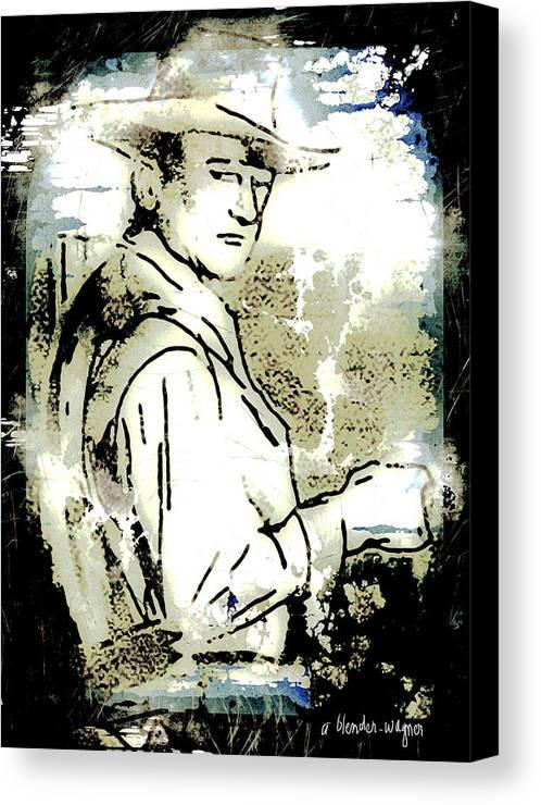 John Wayne Canvas Print featuring the digital art John Wayne by Arline Wagner