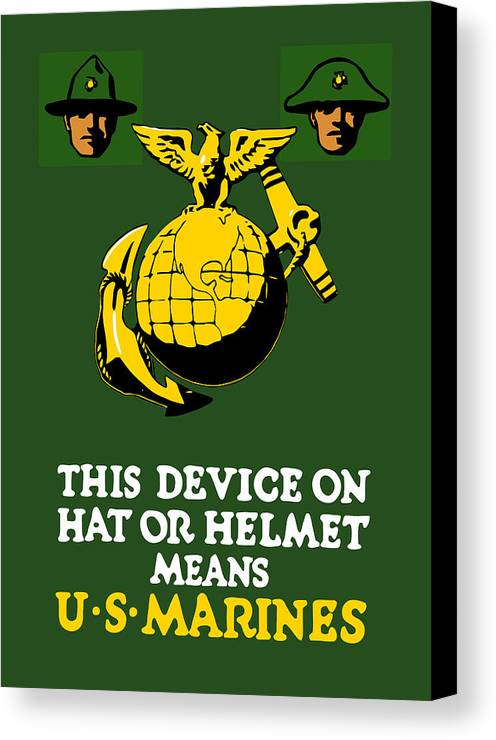Marines Canvas Print featuring the painting This Device Means Us Marines by War Is Hell Store