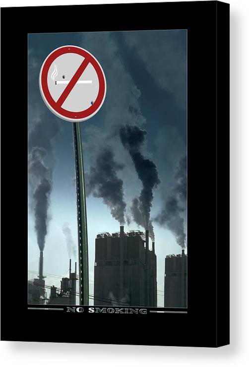 Smog Canvas Print featuring the photograph No Smoking by Mike McGlothlen