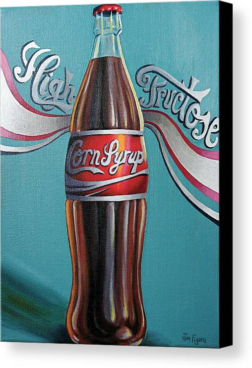 High Fructose Corn Syrup Canvas Print featuring the painting Truth In Labeling by Jim Figora