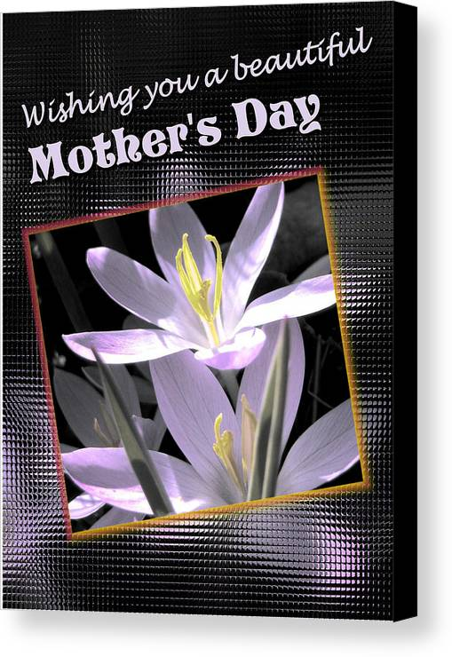 Greeting Card Canvas Print featuring the digital art Mothers Day Wish by Susan Kinney