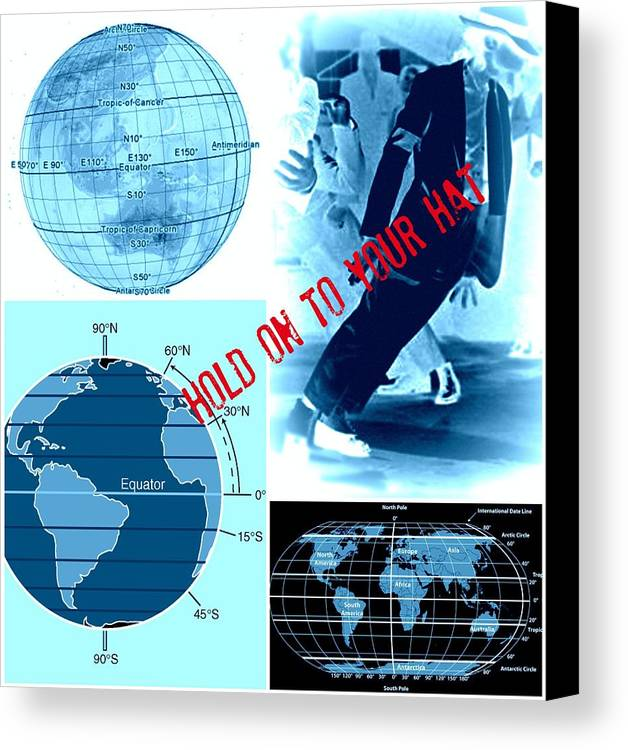 Hold On To Your Hat World Canvas Print featuring the digital art Hold On To Your Hat World by Meiers Daniel