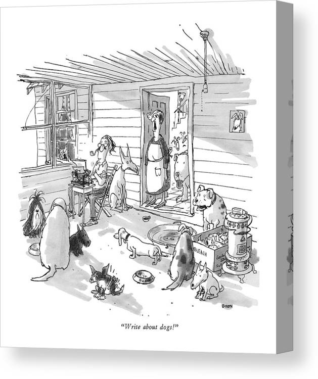 (woman To Man At Typewriter In A Dumpy House Filled With Dogs.) Writers Canvas Print featuring the drawing Write About Dogs! by George Booth
