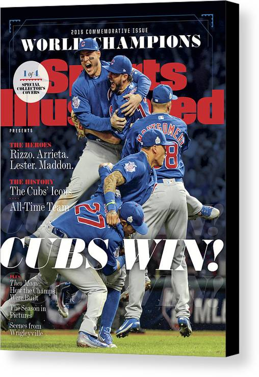 American League Baseball Canvas Print featuring the photograph Chicago Cubs, 2016 World Series Champions Sports Illustrated Cover by Sports Illustrated