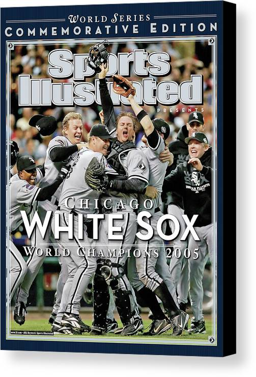 American League Baseball Canvas Print featuring the photograph Chicago White Sox, 2005 World Series Champions Sports Illustrated Cover by Sports Illustrated