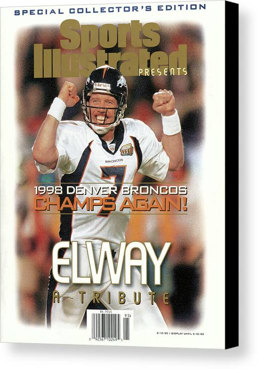 Scoring Canvas Print featuring the photograph Denver Broncos Qb John Elway, Super Bowl Xxxiii Champions Sports Illustrated Cover by Sports Illustrated