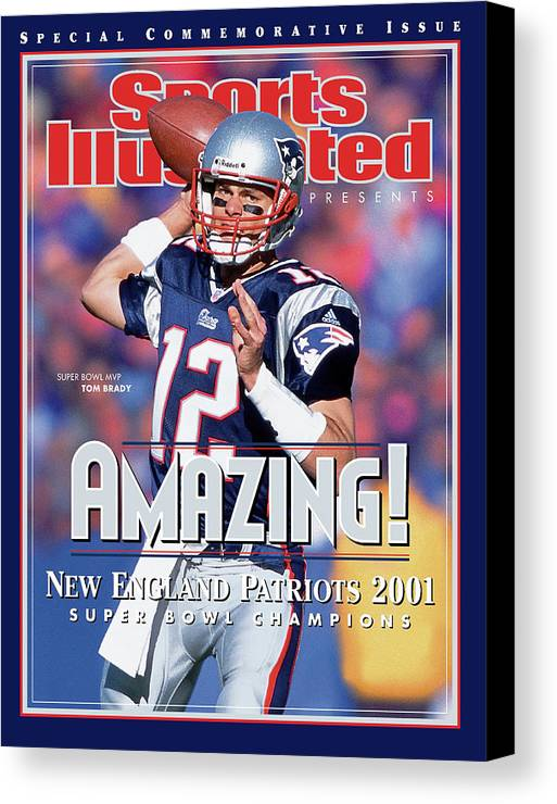 New England Patriots Canvas Print featuring the photograph New England Patriots Qb Tom Brady, Super Bowl Xxxvi Sports Illustrated Cover by Sports Illustrated