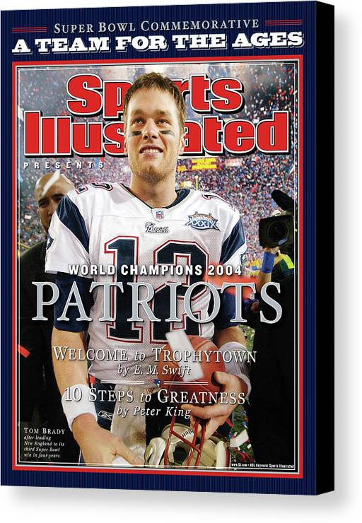 New England Patriots Canvas Print featuring the photograph New England Patriots, Super Bowl Xxxix Champions Sports Illustrated Cover by Sports Illustrated