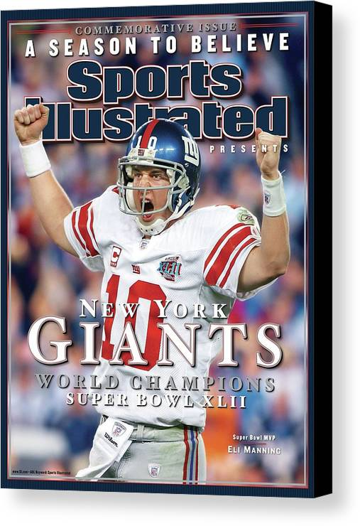 Super Bowl Xlii Canvas Print featuring the photograph New York Giants Qb Eli Manning, Super Bowl Xlii Champions Sports Illustrated Cover by Sports Illustrated