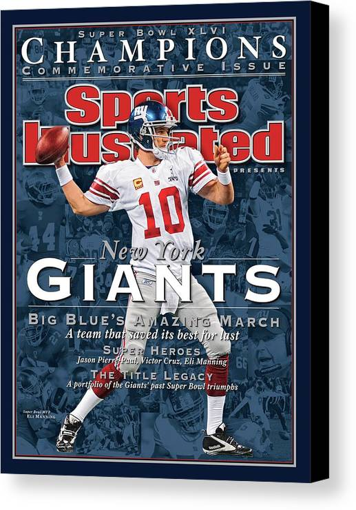 New England Patriots Canvas Print featuring the photograph New York Giants Qb Eli Manning, Super Bowl Xlvi Champions Sports Illustrated Cover by Sports Illustrated