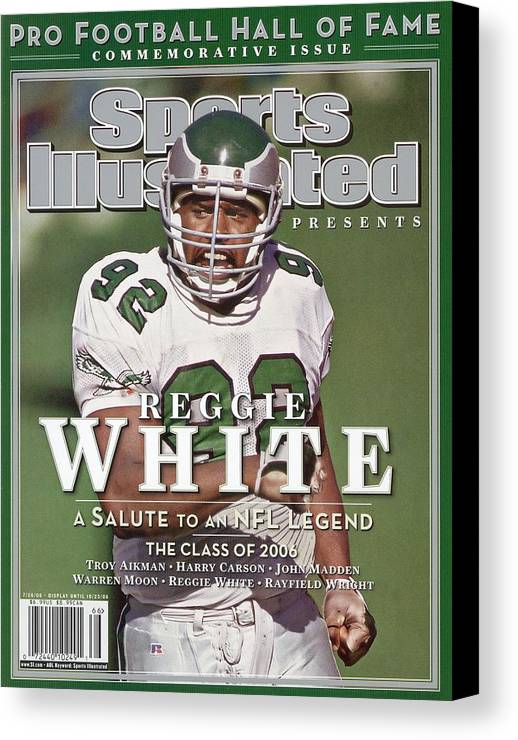 1980-1989 Canvas Print featuring the photograph Philadelphia Eagles Reggie White, 2006 Pro Hall Of Fame Sports Illustrated Cover by Sports Illustrated