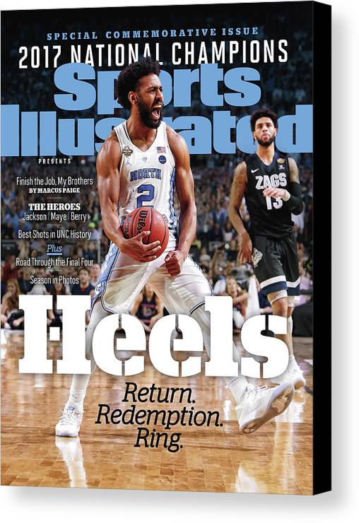 Basketball Canvas Print featuring the photograph University Of North Carolina, 2017 Ncaa National Champions Sports Illustrated Cover by Sports Illustrated
