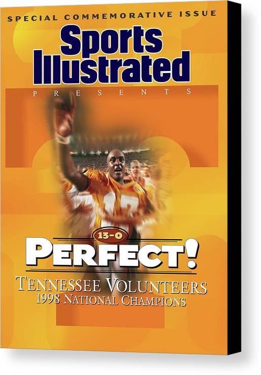 American Football Canvas Print featuring the photograph University Of Tennessee, 1998 Ncaa National Champions Sports Illustrated Cover by Sports Illustrated