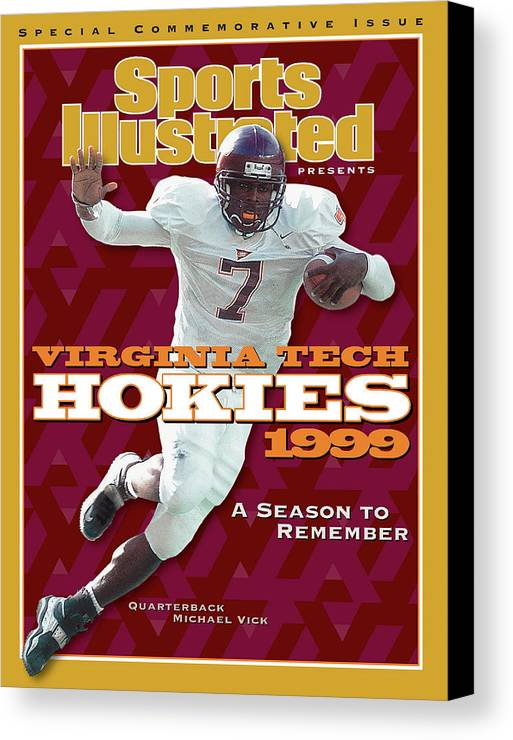 Motion Canvas Print featuring the photograph Virginia Tech Hokies 1999 A Season To Remember Sports Illustrated Cover by Sports Illustrated