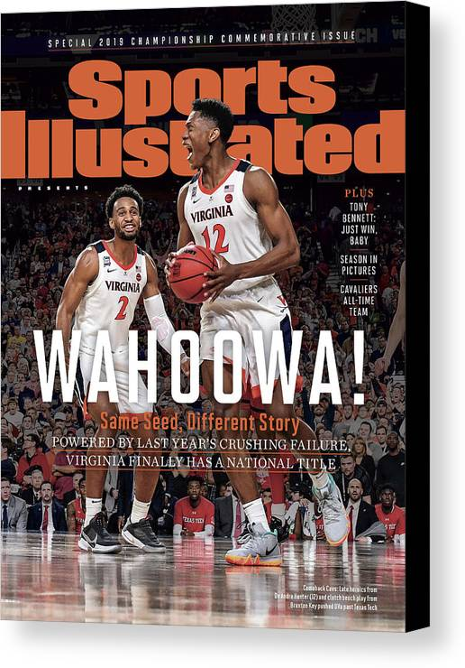 De'andre Hunter Canvas Print featuring the photograph Wahoowa University Of Virginia 2019 Ncaa National Champions Sports Illustrated Cover by Sports Illustrated