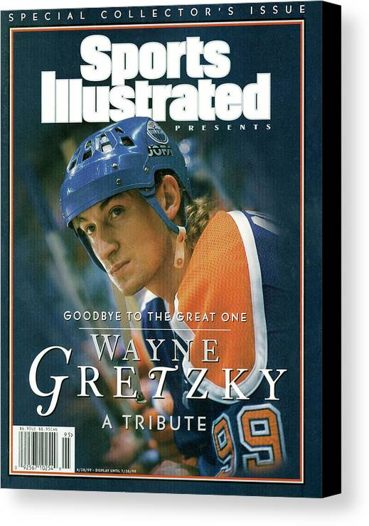 National Hockey League Canvas Print featuring the photograph Wayne Gretzky Goodbye To The Great One, A Tribute Sports Illustrated Cover by Sports Illustrated