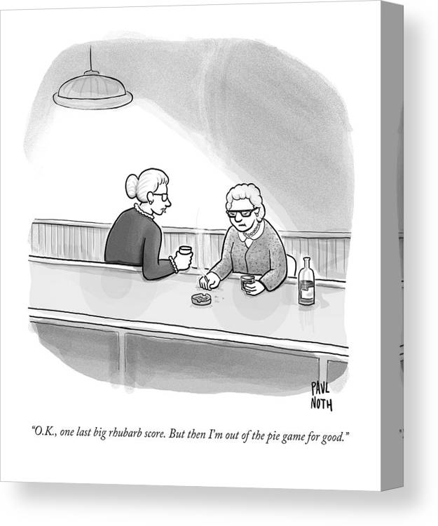 Heist Canvas Print featuring the drawing Two Grannies Smoke And Drink At A Bar by Paul Noth