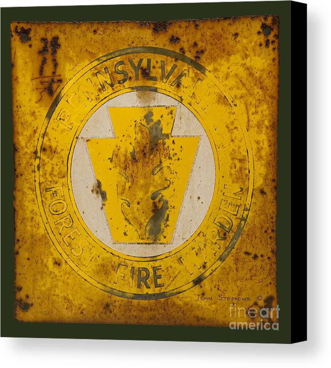 Pennsylvania Canvas Print featuring the photograph Antique Metal Pennsylvania Forest Fire Warden Sign by John Stephens