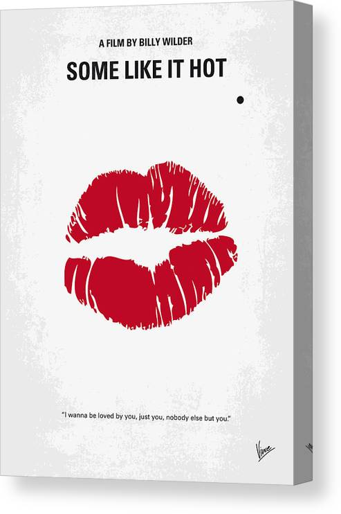 Some Canvas Print featuring the digital art No116 My SOME LIKE IT HOT minimal movie poster by Chungkong Art
