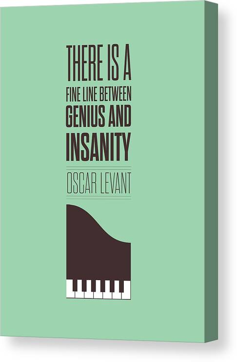 Oscar Levant Canvas Print featuring the digital art Oscar Levant inspirational Typography quotes poster by Lab No 4 - The Quotography Department