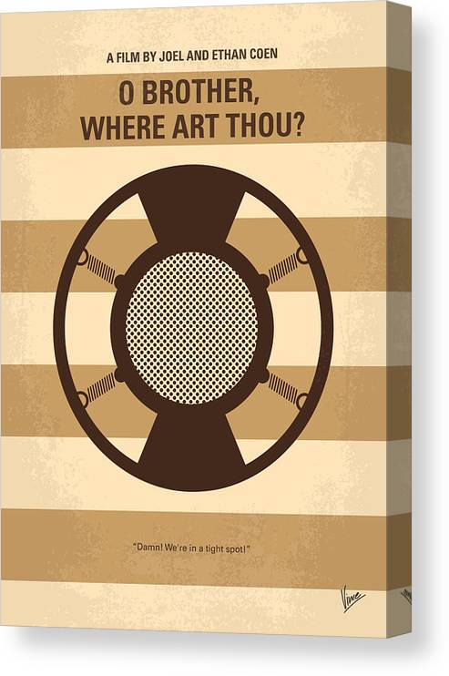 O Canvas Print featuring the digital art No055 My O Brother Where Art Thou minimal movie poster by Chungkong Art