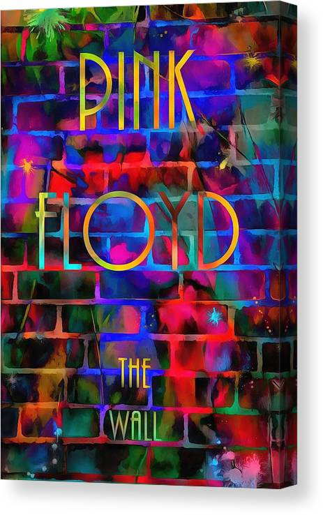 Pink Floyd The Wall Canvas Print featuring the painting Pink Floyd The Wall by Dan Sproul