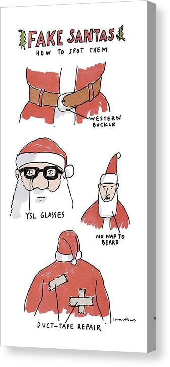 Fake Santas (how To Spot Them) Western Buckle (on Belt) Ysl Glasses No Nap To Beard Duct-tape Repair (back Of Coat) Holidays Canvas Print featuring the drawing Fake Santas by Michael Crawford