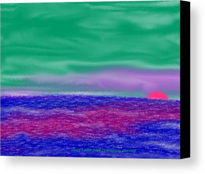 Morning Canvas Print featuring the digital art One Simple Morning by Dr Loifer Vladimir