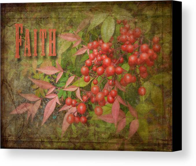 Cindy Canvas Print featuring the photograph Faith Spring Berries by Cindy Wright