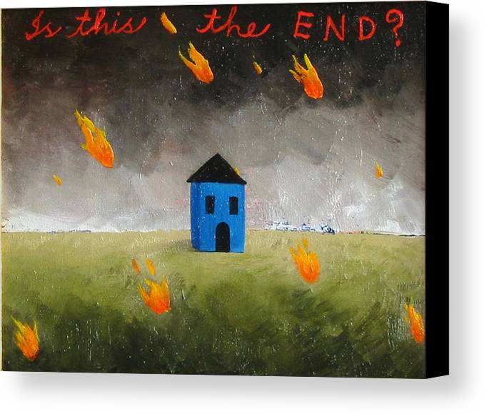 House Canvas Print featuring the painting Is This The End by Pauline Lim