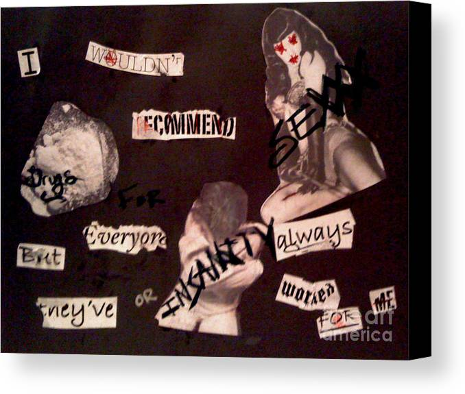 Sex Canvas Print featuring the mixed media Sexxx Drugs Insanity by Simonne Mina