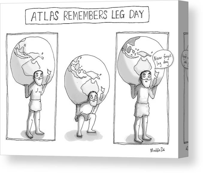 Atlas Remembers Leg Day Canvas Print featuring the drawing Atlas Remembers Leg Day by Maddie Dai
