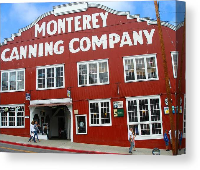 Art Canvas Print featuring the photograph Monterey Canning Company by Candace Garcia