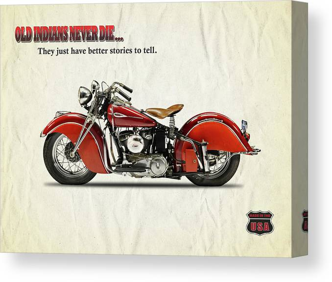 Indian Motorcycle Canvas Print featuring the photograph Old Indians Never Die by Mark Rogan