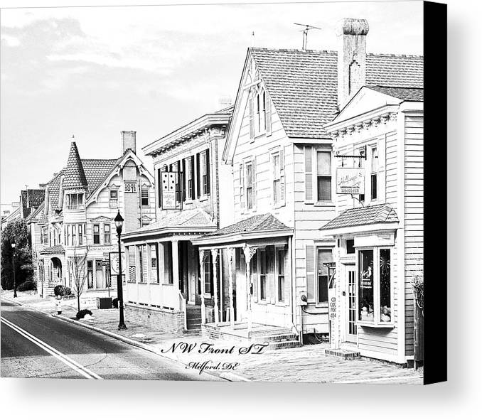 Front St Canvas Print featuring the photograph Front St. Milford De by Fred Kirchhoff