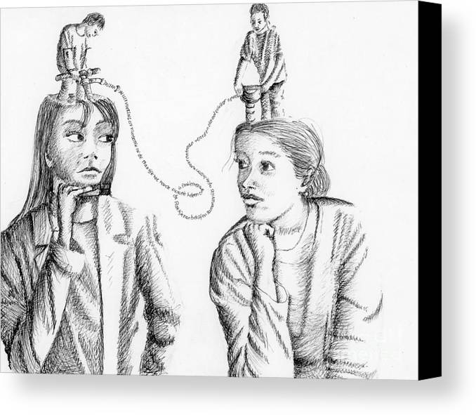 Philosophical Thoughts Canvas Print featuring the drawing Dialogue by Tanni Koens