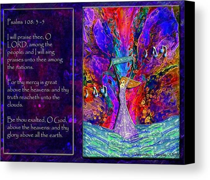 Praise Canvas Print featuring the digital art The Worshipping Heart And The Anointing Of Colors by Cassandra Donnelly