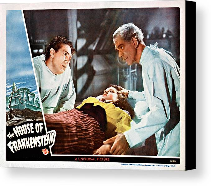 1940s Movies Canvas Print featuring the photograph House Of Frankenstein, From Left J by Everett
