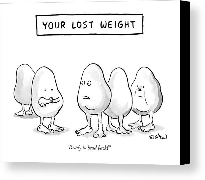 """ready To Head Back?"" Canvas Print featuring the drawing Your Lost Weight by Robert Leighton"