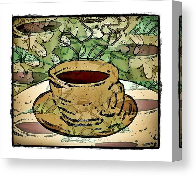 Coffee Canvas Print featuring the digital art I Dream Of Coffee by Terry Mulligan