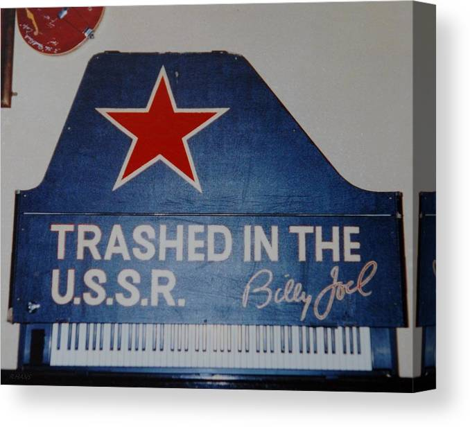 Billy Joel Canvas Print featuring the photograph Trashed In The U S S R by Rob Hans
