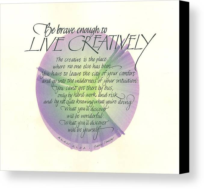 Live Canvas Print featuring the painting Live Creatively by Sally Penley