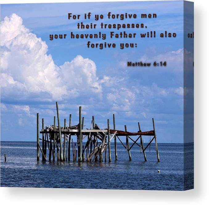 Christian Art Canvas Print featuring the photograph Forgive Men by Sheri McLeroy