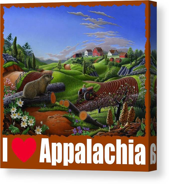 Canvas Print featuring the painting I Love Appalachia T Shirt - Spring Groundhog - Country Farm Landscape by Walt Curlee