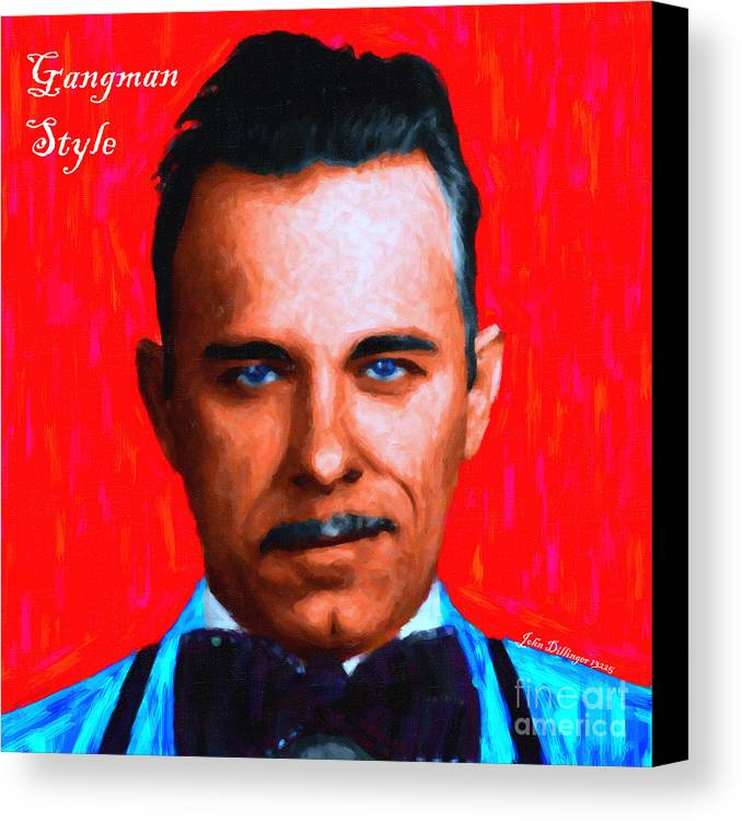 Gangnam Canvas Print featuring the photograph Gangman Style - John Dillinger 13225 - Red - Painterly - With Text by Wingsdomain Art and Photography