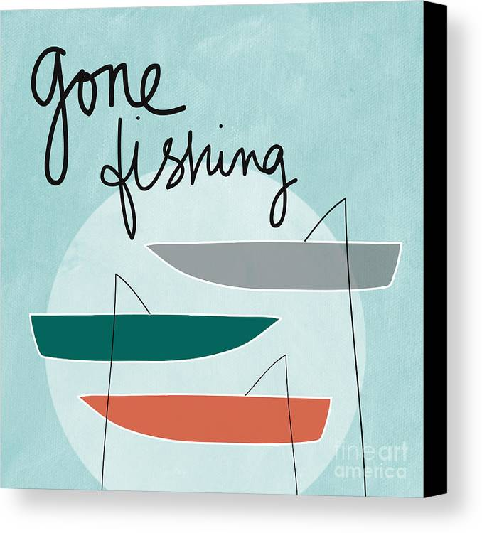 Fishing Canvas Print featuring the painting Gone Fishing by Linda Woods