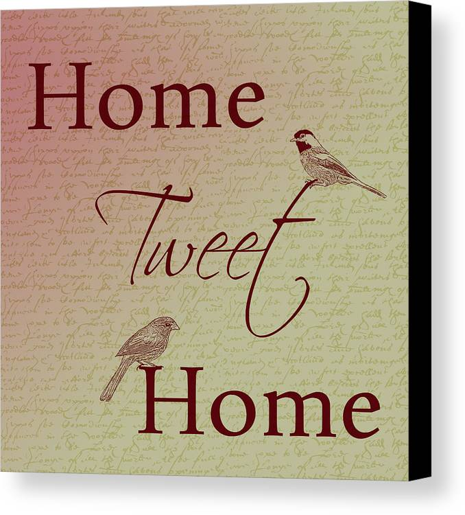 Home Tweet Home Canvas Print featuring the photograph Home Tweet Home Birds by P S