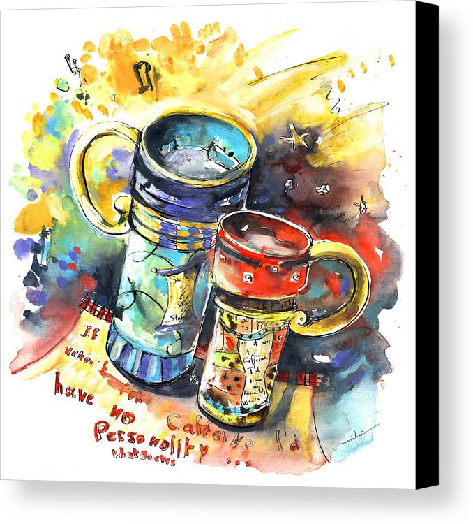 Cafe Crem Canvas Print featuring the painting If It Were Not For Caffeine by Miki De Goodaboom