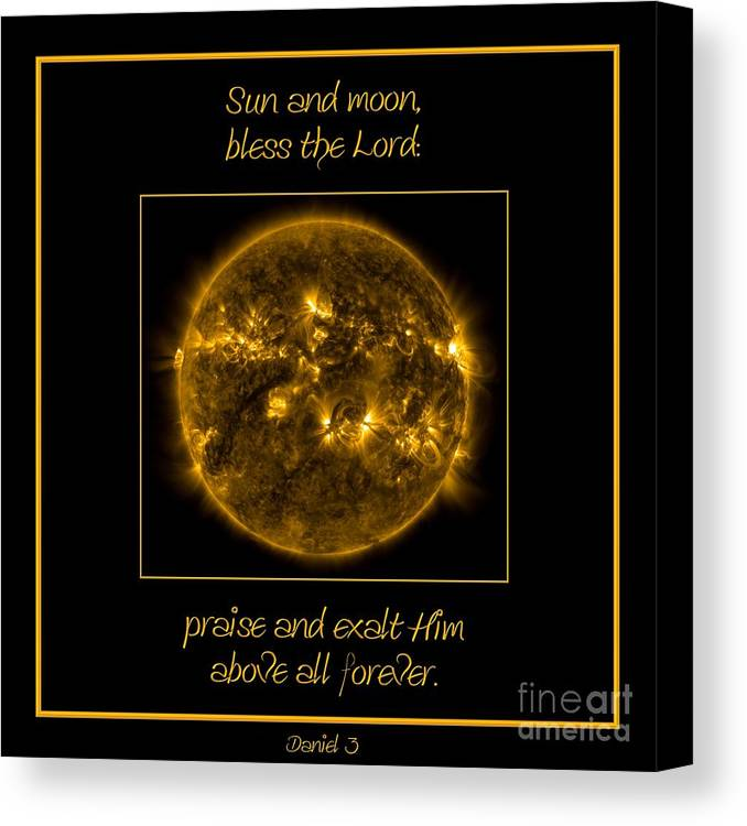 Nasa Canvas Print featuring the photograph Nasa The Suns Corona Sun And Moon Bless The Lord Praise And Exalt Him Above All Forever by Rose Santuci-Sofranko