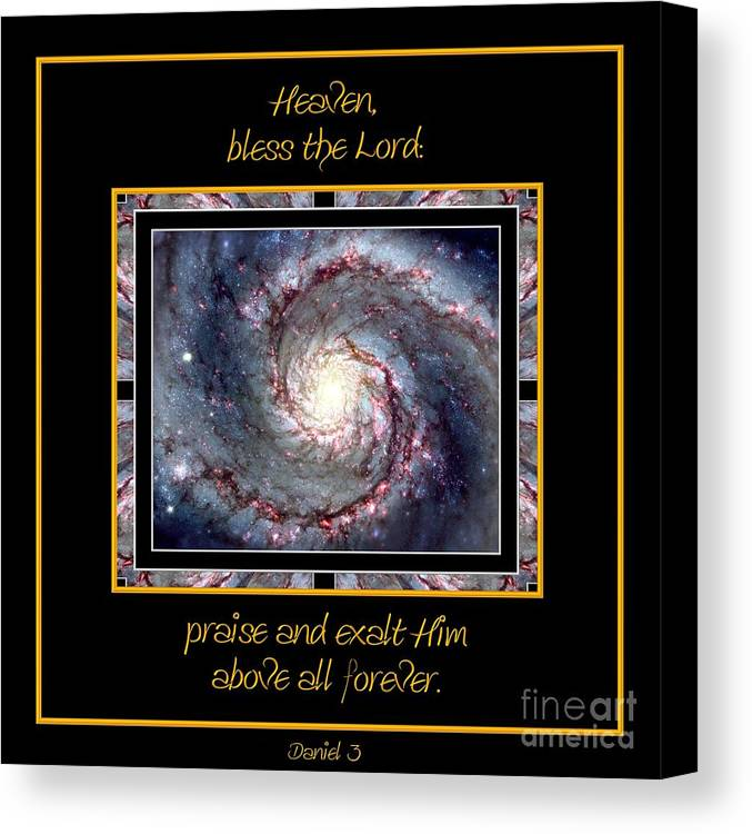 Nasa Canvas Print featuring the photograph Nasa Whirlpool Galaxy Heaven Bless The Lord Praise And Exalt Him Above All Forever by Rose Santuci-Sofranko